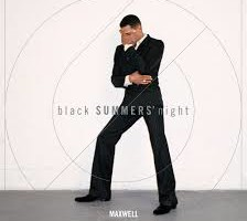 Maxwell's blackSUMMER'snight, CD Preview/Review Link