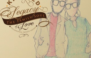 "Kindred the Family Soul's ""Legacy of Love,"" CD Review ST Preview Link"